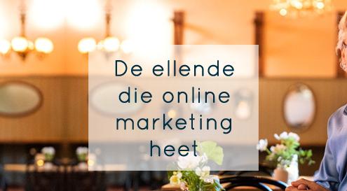 de ellende die online marketing heet
